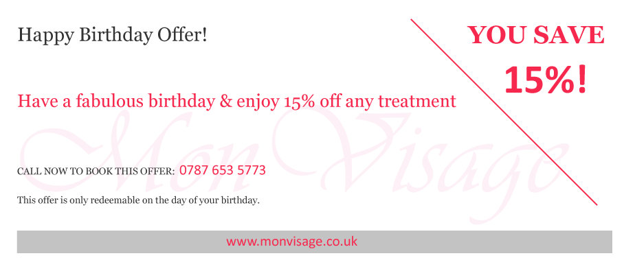 Save 15% with a special offer for your birthday at Mon Visage in Farnham.